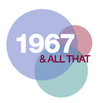 1967 and All That logo