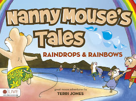 Nanny Mouse's Tales...Raindrops & Rainbows