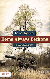 Home Always Beackons: A New Sunrise by Lana Lynne