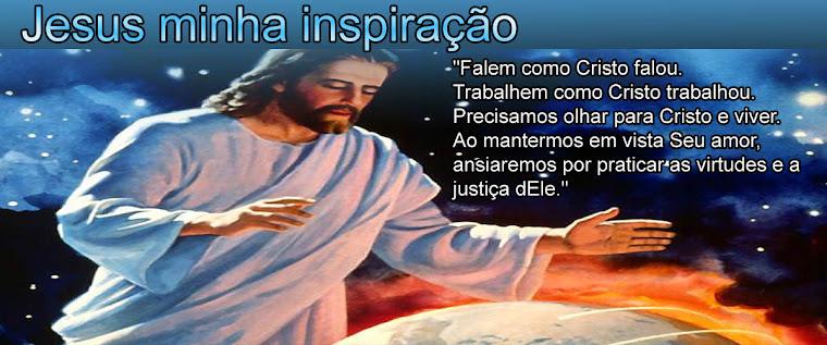 Jesus minha inspiração