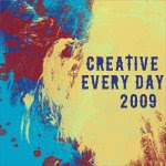 Creative Everyday 2009