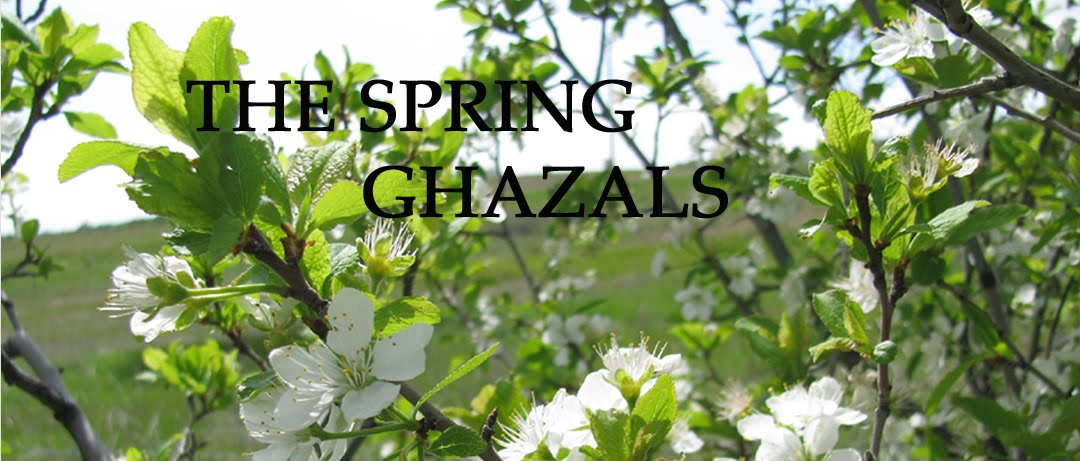 The Spring Ghazals