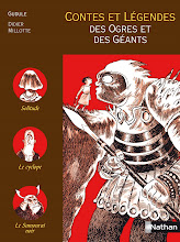 Contes des Ogres et des Gants, textes de Gudule, ditions Nathan, 2008. 10/13 ans.