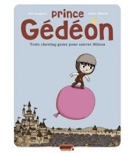 """Prince Gdon"" BD pour les 6/8 ans,ditions Dupuis, 2 tomes."