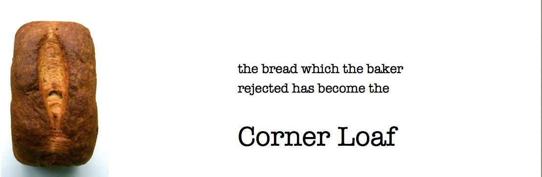 Corner Loaf