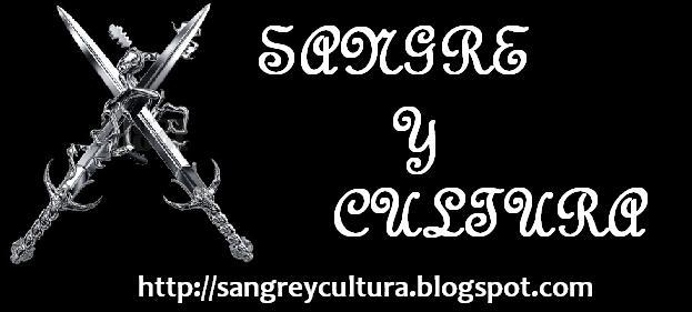 Sangre y Cultura