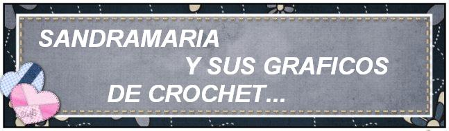 SANDRAMARIA Y SUS GRAFICOS DE CROCHET
