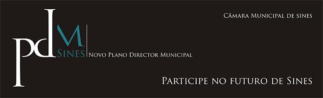 Sines.Novo.PDM - Blog oficial da Revisão do PDM de Sines (CM Sines)