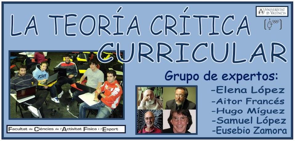 La Teoría Crítica del Currículum