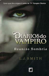 Livro  Reunião Sombria da coleção Diários do Vampiro