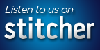 Take the Punch Drunk Critics with you on the go with STITCHER!