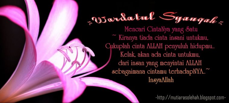 .::Wardatul Syauqah::.