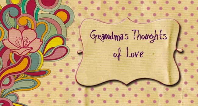 Grandma's Thoughts of Love
