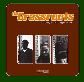 Da Grassroots Passage Through Time