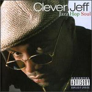 Clever Jeff Jazz Hop Soul