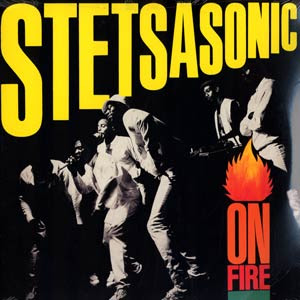 Stetsasonic On Fire