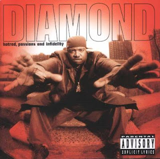 Diamond D - Hatred, Passion & Infidelity (1997)