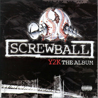 Screwball Y2K The Album