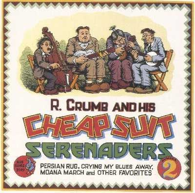 R Crumb And His Cheap Suit Serenaders The Cheap Suit Serenaders Party Record