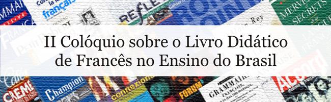 II Colóquio sobre o Livro Didático Francês no Brasil