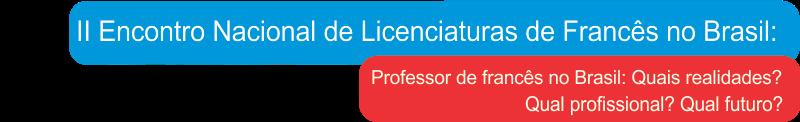 II Encontro Nacional das Licenciaturas de Francês no Brasil