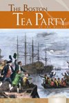 The Boston Tea Party by Ida Walker