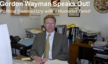 Gordon Wayman Speaks Out!