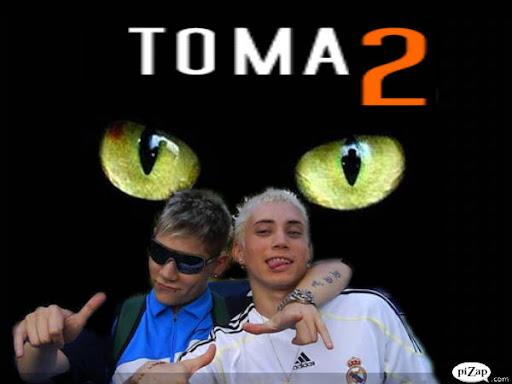 toma2...toma2 ?