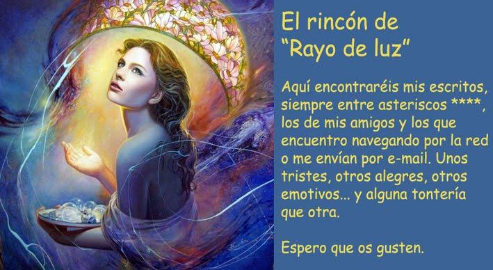 EL RINCON DE RAYO DE LUZ