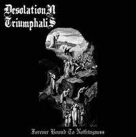 [Desolation_Triumphalis_-_Forever_Bound_To_Nothingness_(2006).jpg]