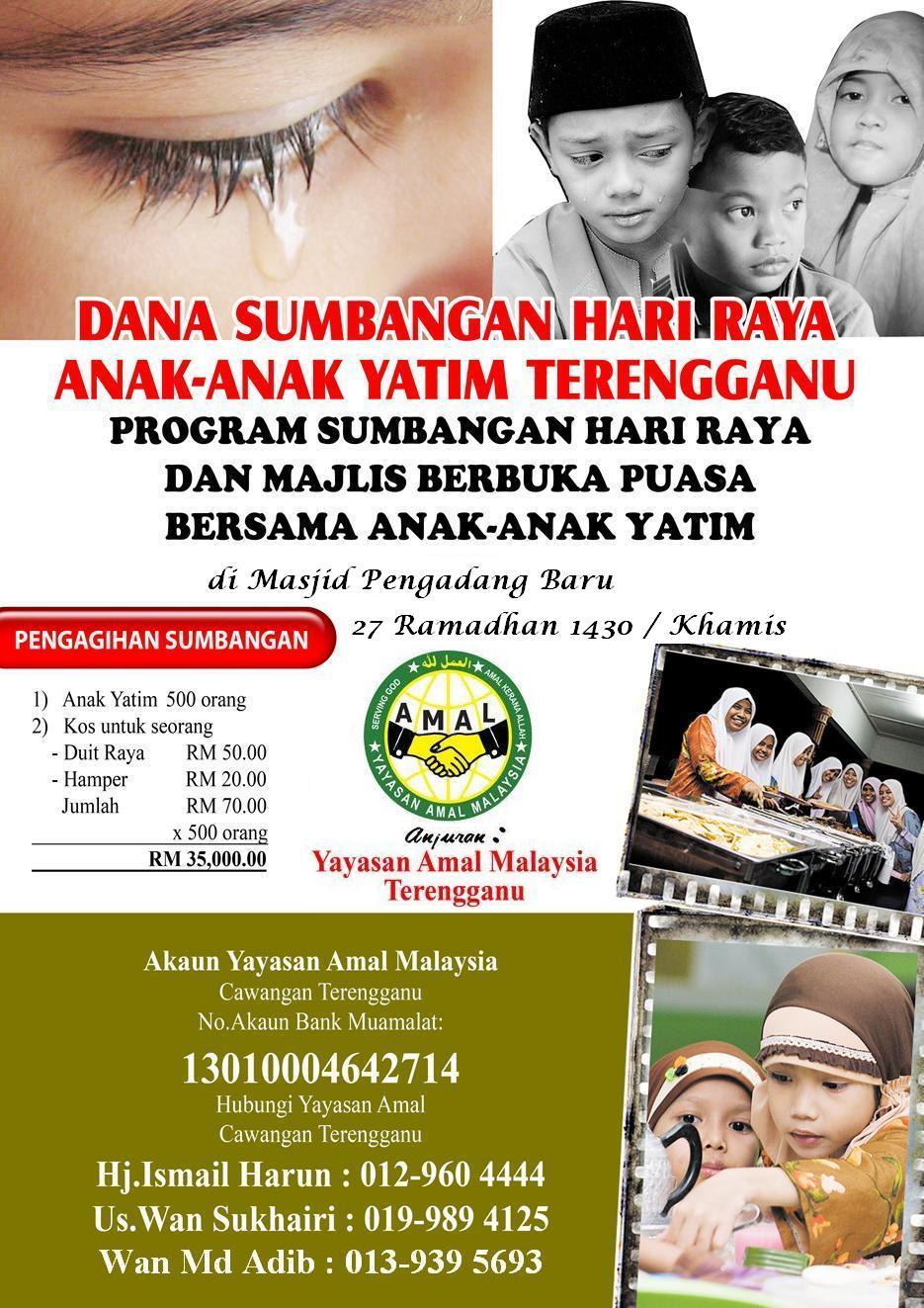 yayasan amal malaysia (cawangan terengganu) rayuan infaq majlisrayuan infaq majlis berbuka puasa bersama anak yatim 1431h