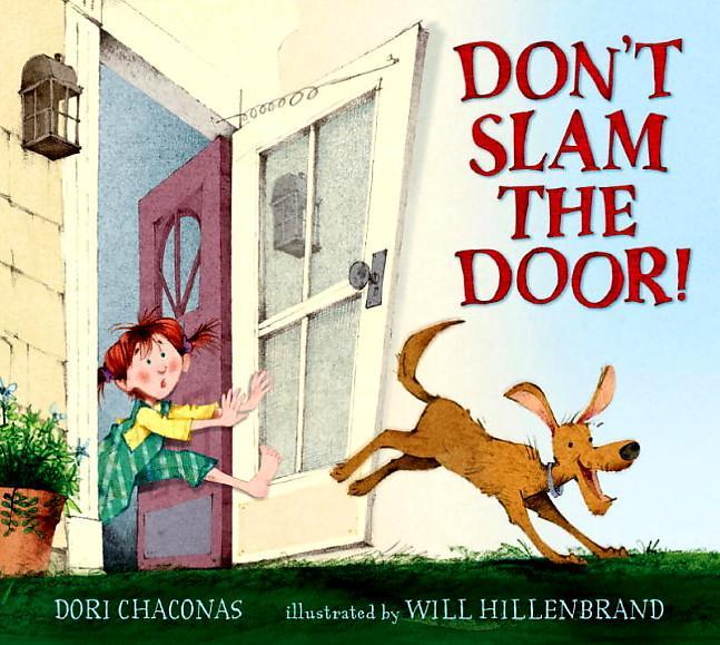 Kiss the book don t slam door by dori chaconas