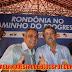 CARLINHOS CAMURÇA GANHA FORÇA PARA SER INDICADO A VICE DE JOÃO CAHULLA EM RONDÕNIA