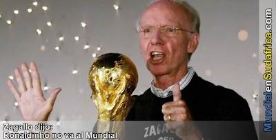 Ronaldinho no va al Mundial, segun el Lobo Zagallo