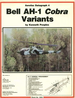 military-machine: Aerofax Datagraph 4 - Bell AH-1 Cobra Variants