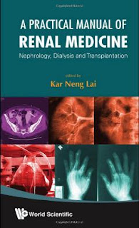 A Practical Manual of Renal Medicine: Nephrology, Dialysis and Transplantation