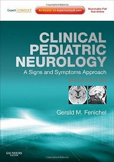 Clinical Pediatric Neurology: A Signs and Symptoms Approach. 6th Ed.