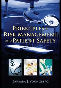 Principles of Risk Mmanagement and Patient Safety