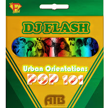 DJ Flash-Pop Orientation 101