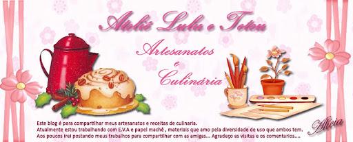 Ateliê Lulu e Teteu artesanatos e culinaria
