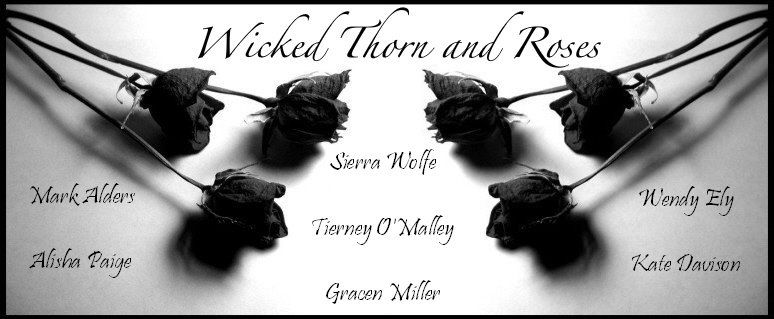 Wicked Thorn and Roses
