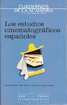 LOS ESTUDIOS CINEMATOGRÁFICOS ESPAÑOLES edición con Jesús García de Dueñas