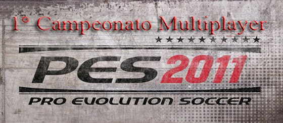 1° Campeonato Multiplayer PES 11
