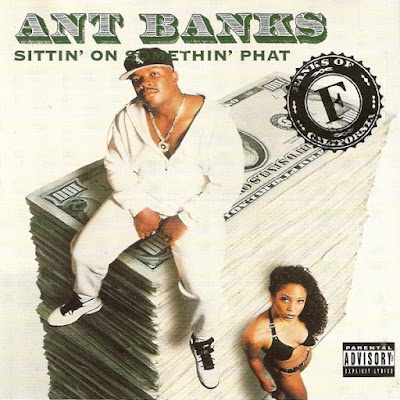 Ant Banks - Sittin On Somethin' Phat (1993)