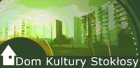 Oficjalna strona Domu Kultury Stokłosy