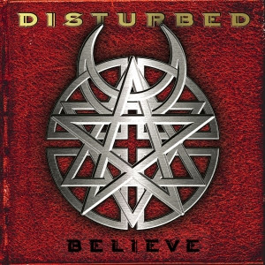 Disturbed - Believe (2002)