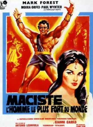 strongest man in world. 6 - Maciste, the Strongest Man