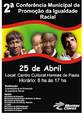 2ª Conferência Municipal de Politicas de Promoção da Igualdade Racial