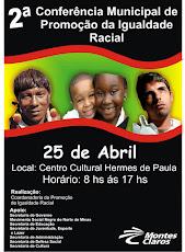 2ª Conferência Municipal de Politicas de Promoção da Igualdade Racial