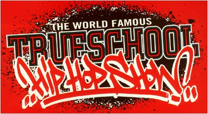 The World Famous Trueschool Hip Hop Show